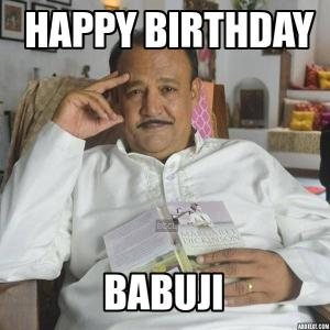 Happy Birthday Babuji